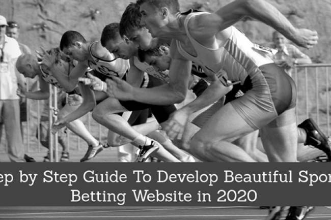 Step by Step Guide To Develop Beautiful Sports Betting Website in 2020