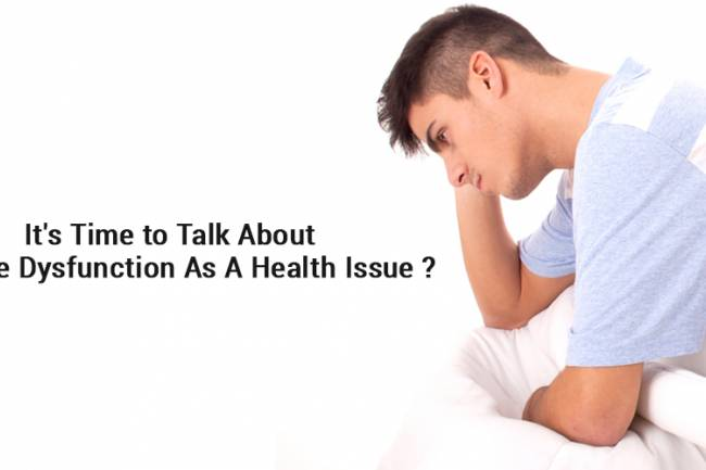 It's Time to Talk About Erectile Dysfunction as a Health Issue