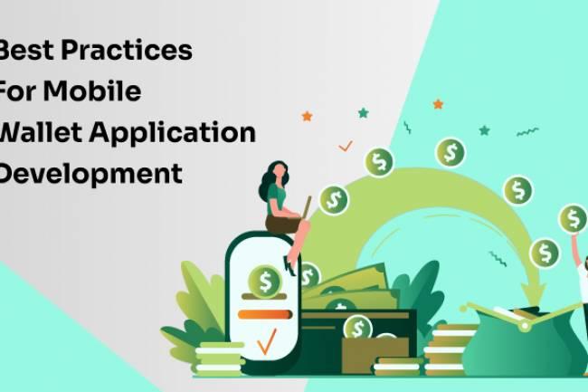 Best Practices For Mobile Wallet Application Development