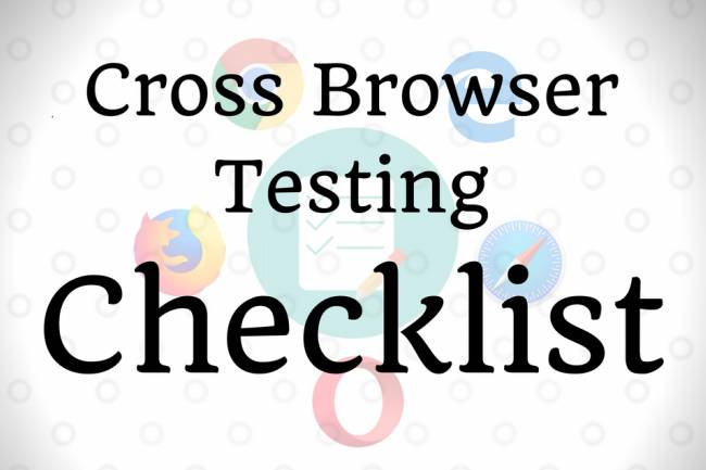 9 Pointer Cross browser testing checklist before you go live