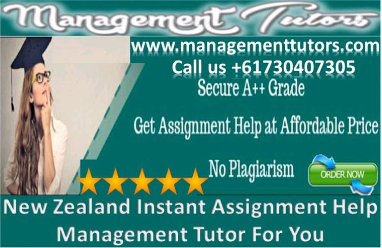 Newzealand Instant Assignment Help Management Tutors For You