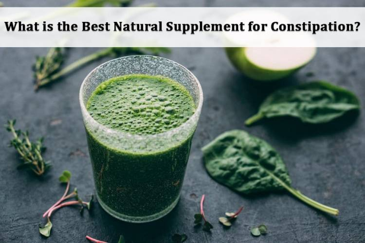 What Is The Best Natural Supplement For Constipation?