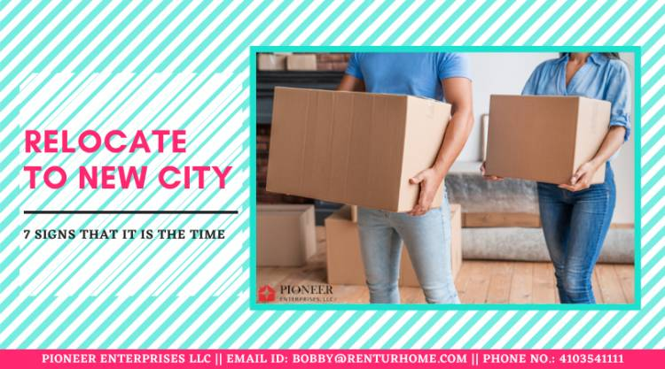 7 Signs That It Is the Time to Relocate To New City
