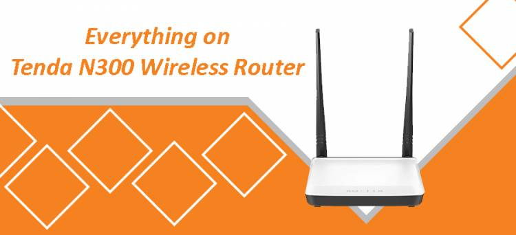 Everything on Tenda N300 Wireless Router