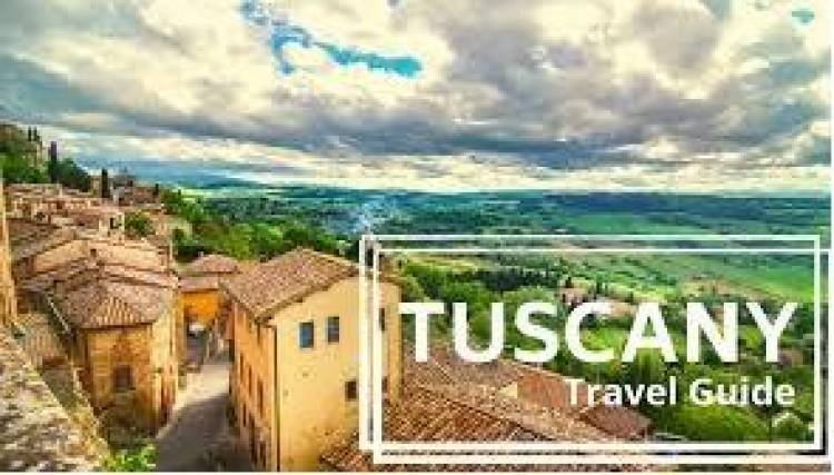 Your Ultimate Travel Guide to Tuscany