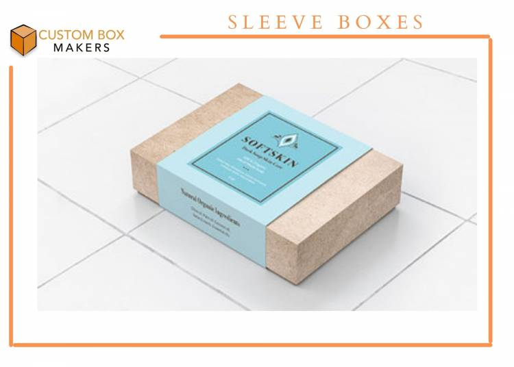 What makes Custom Sleeve Boxes a Preferable Choice?